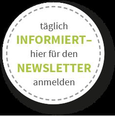 täglich informiert – hier für den Newsletter anmelden